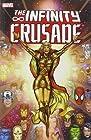The Infinity Crusade vol. 1