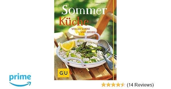 Sommerküche Ohne Kochen : Sommerküche voller sonne und aroma gu themenkochbuch amazon