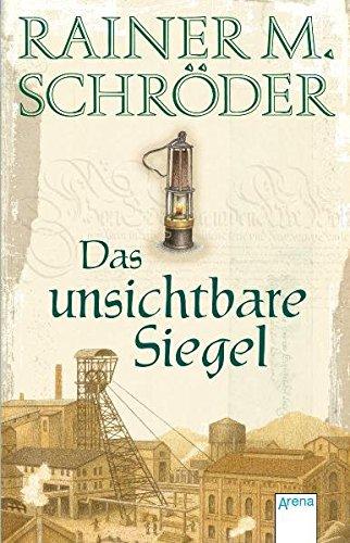 Das unsichtbare Siegel (Historische Romane R.M.Schröder, Band 2240)
