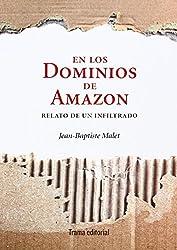 En los dominios de Amazon: Relato de un infiltrado