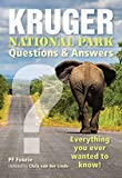 Kruger National Park - Questions & Answers: Everything You Ever Wanted to Know!