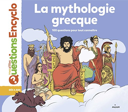 La mythologie grecque (Mes p'tites questions encyclo) (French Edition)