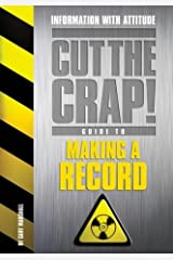 How to Make a Record (Cut the Crap Guides) by Gary Marshall (2003-06-09) Paperback