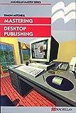Mastering Desktop Publishing (Palgrave Master Series)