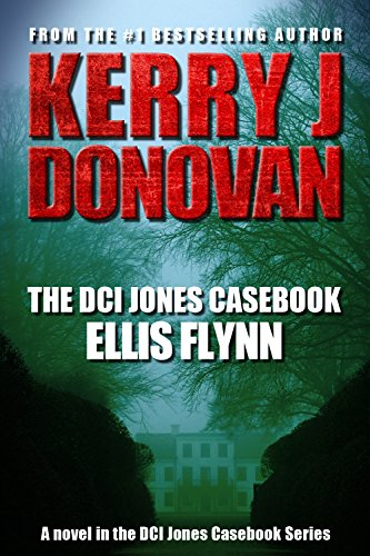 The DCI Jones Casebook: Ellis Flynn by [Donovan, Kerry J]