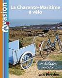 Evasion à vélo : Vélo buissonnier en Charente maritime