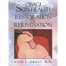 Obagi Skin Health Restoration and Rejuvenation