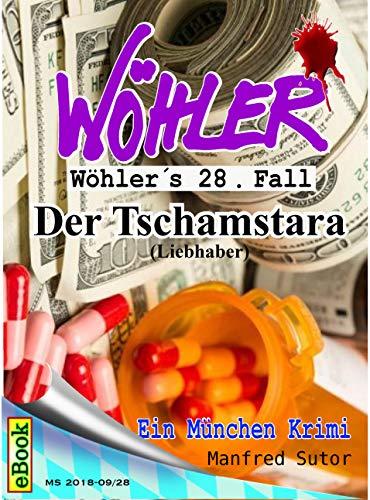 Wöhlers 28. Fall: Der Tschamstara (Wöhlers Fälle)