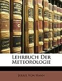 Lehrbuch Der Meteorologie