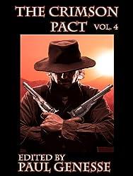 The Crimson Pact:  Volume Four