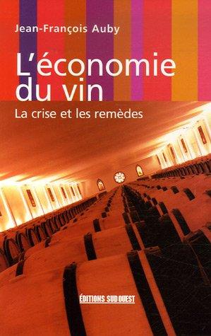 L'conomie du vin : La crise et les remdes