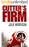Cutter's Firm (The Cutter Trilogy Book 2) (English Edition)