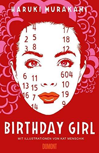 Buchseite und Rezensionen zu 'Birthday Girl: (vierfarbig illustrierte Ausgabe)' von Haruki Murakami