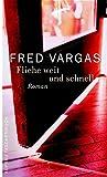 Buchinformationen und Rezensionen zu Fliehe weit und schnell von Fred Vargas