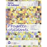 Corso di italiano. Progetto studenti. Per il biennio