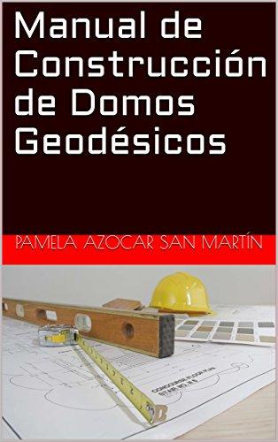Manual de Construcción de Domos Geodésicos