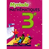 Myriade 3e * Manuel de l'élève Grand format