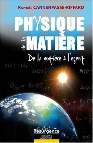 Physique de la matière. De la matière à l'esprit