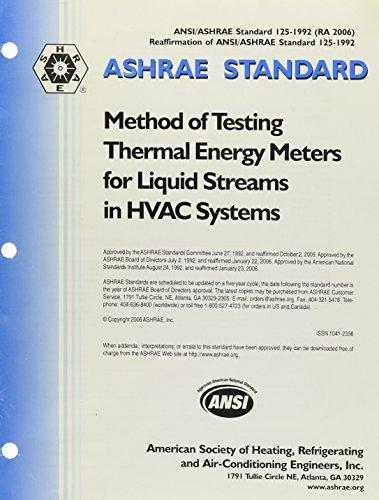 Methods of Testing Thermal Energy Meters for Liquid Streams in Hvac Systems (Ashrae Standards, 125-1992) -