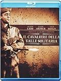 Locandina Il Cavaliere Della Valle Solitaria (Blu-Ray)