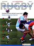 Rugby - Techniques et skills - Tome 2...
