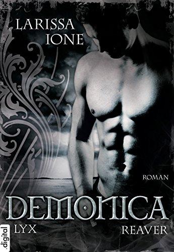 Demonica - Reaver (Demonica-Reihe 6) eBook: Larissa Ione, Bettina ...