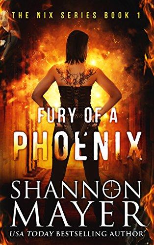 Fury of a Phoenix: Adventure Urban Fantasy (The Nix Series Book 1)