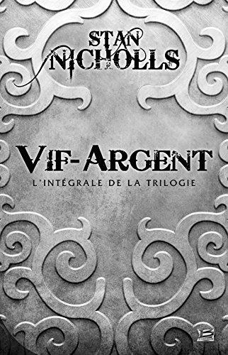 Vif-Argent - L'Intégrale 10 ROMANS - 10 EUROS 2014
