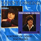 Portrait of Donny/Too Young