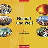 Heimat und Welt - Ausgabe 2007 für Hauptschulen in Nordrhein-Westfalen: Lernsoftware 7 - 10