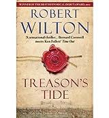 [(Treason's Tide)] [ By (author) Robert Wilton ] [February, 2013]