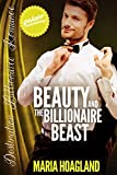 Beauty and the Billionaire Beast (Destination Billionaire Romance Book 6)