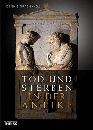 er Antike: Grab und Bestattung bei Ägyptern, Griechen, Etruskern und Römern ()