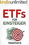 ETFs für Einsteiger: Vermögensaufbau...