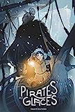 Telecharger Livres Pirates des glaces (PDF,EPUB,MOBI) gratuits en Francaise