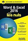 Word et Excel 2016 pour les Nuls, poche, 2e édition...