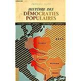 Histoire Des Democraties Populaires