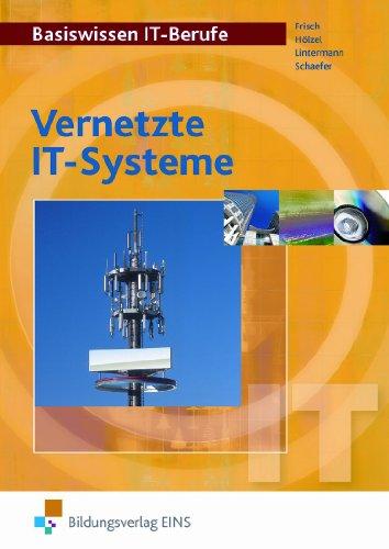 Stam Basiswissen IT-Berufe: Vernetzte IT-Systeme