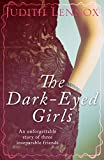 The Dark-Eyed Girls: An unforgettable story of three inseparable friends