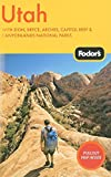 Fodor's Utah, 4th Edition: With Zion, Bryce, Arches, Capitol Reef & Canyonlands National Parks (Travel Guide, Band 4)