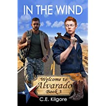 In The Wind (Welcome to Alvarado Book 3) (English Edition)