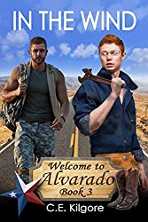 In The Wind (Welcome to Alvarado Book 3)