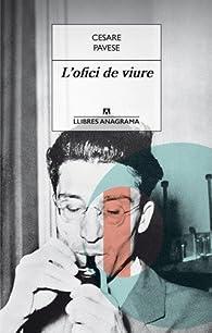 L´ofici de viure par  Cesare Pavese