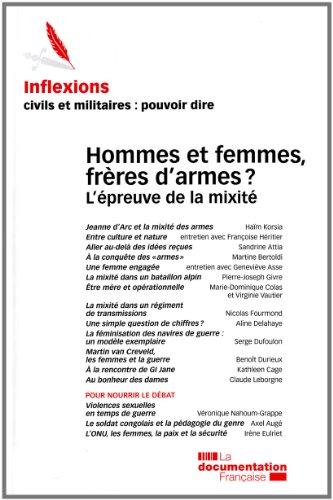 Inflexions n°17 Hommes et femmes frères d'armes? L'épreuve de la mixité