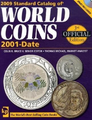 2009 Standard Catalog of World Coins 2001-date (Standard Catalog of World Coins: 2001-Present) (Krause World Coins 3.)