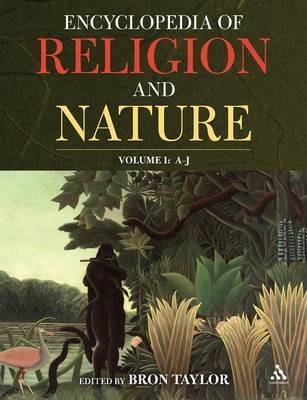 [Encyclopedia of Religion and Nature] (By: Bron Taylor) [published: May, 2005]