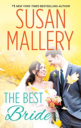 The Best Bride (Mills & Boon M&B) (Hometown Heartbreakers, Book 1) (English Edition) di Susan Mallery