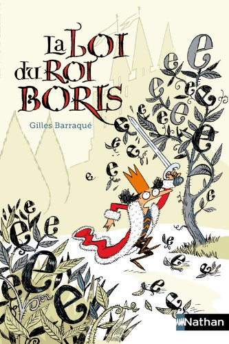 La loi du roi Boris par Gilles Barraqué