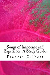 Songs of Innocence and Experience: A Study Guide: Volume 10 (Gilbert's Study Guides)