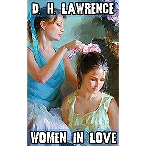 Women In Love: By D. H. Lawrence (Illustrated) + FREE The Jungle Book (English Edition)